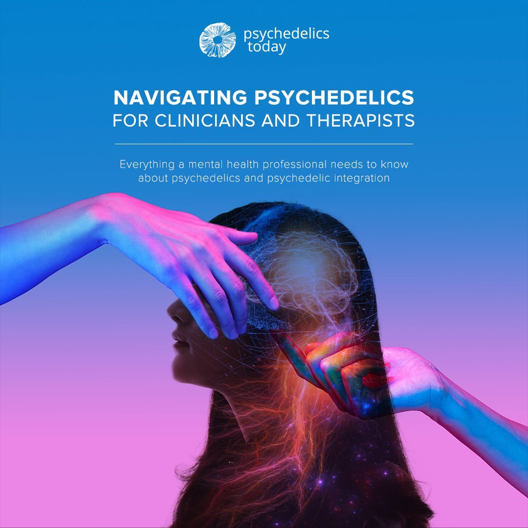 Navigating Psychedelics for Clinicians & Therapists